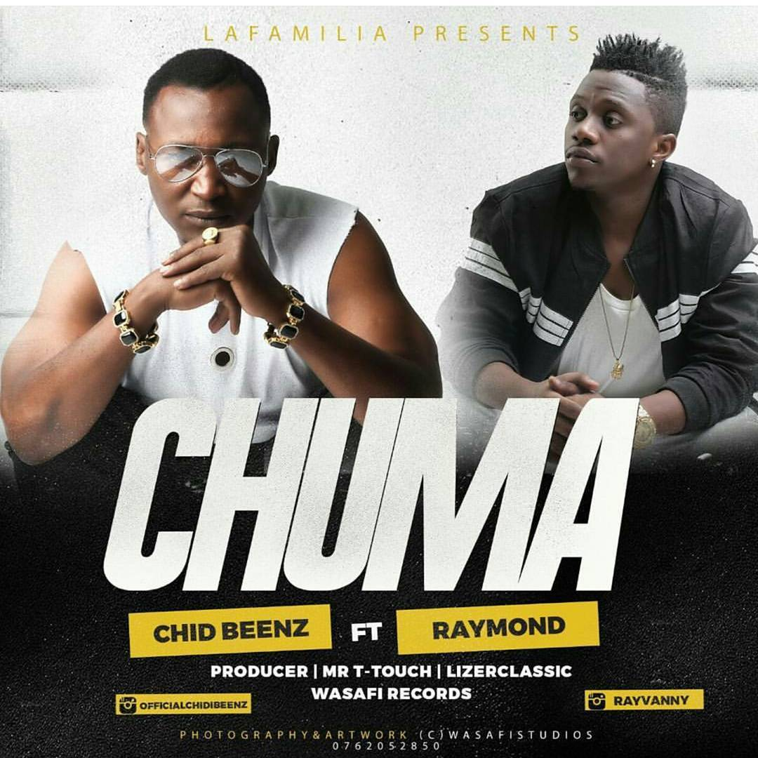 Photo of Audio | Chid Beenz Ft. Raymond WCB – CHUMA | Download MP3