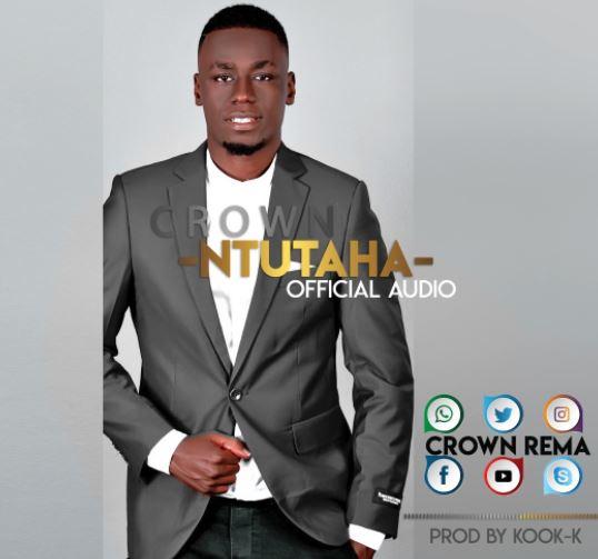 Photo of Audio | Crown – Ntutaha | Mp3 Download