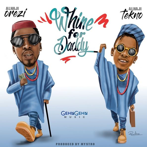 Photo of New AUDIO: Orezi ft. Tekno – Whine For Daddy