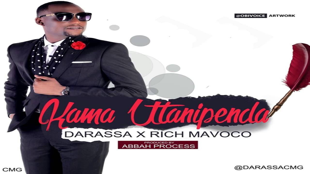 Photo of Audio | Darassa Ft Rich Mavoko – Kama Utanipenda | Download Mp3