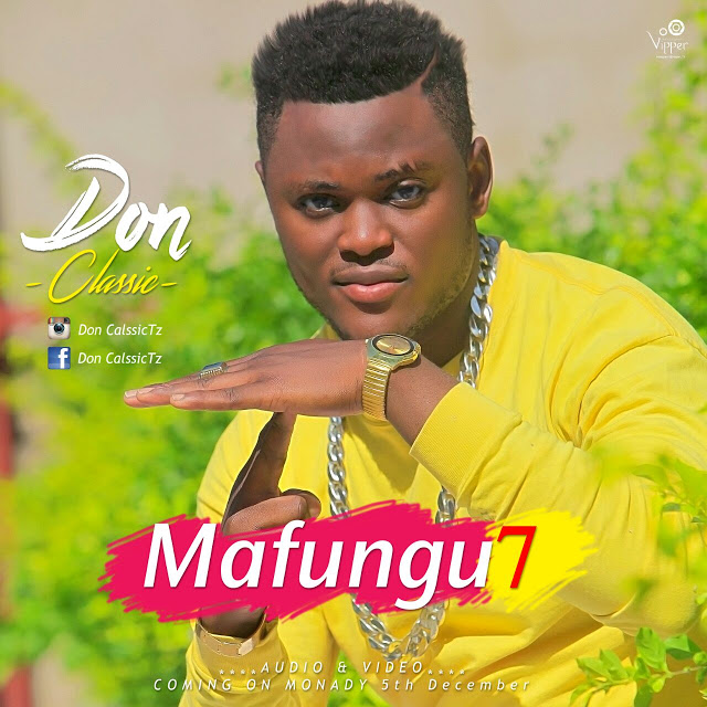 Photo of Audio | Don Classic – Mafungu 7 | Mp3 Download