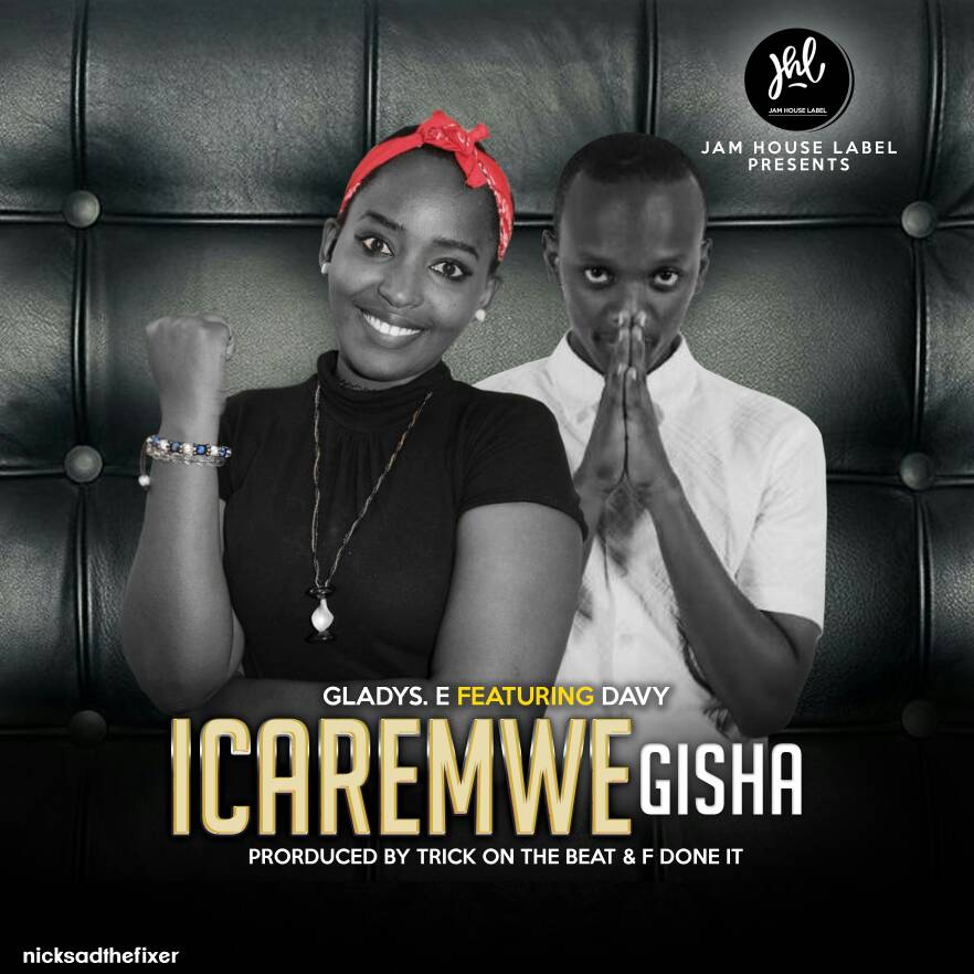 Photo of Gospel Audio | Gladis.e Ft. Davy – Icaremwe Gisha | Mp3 Download