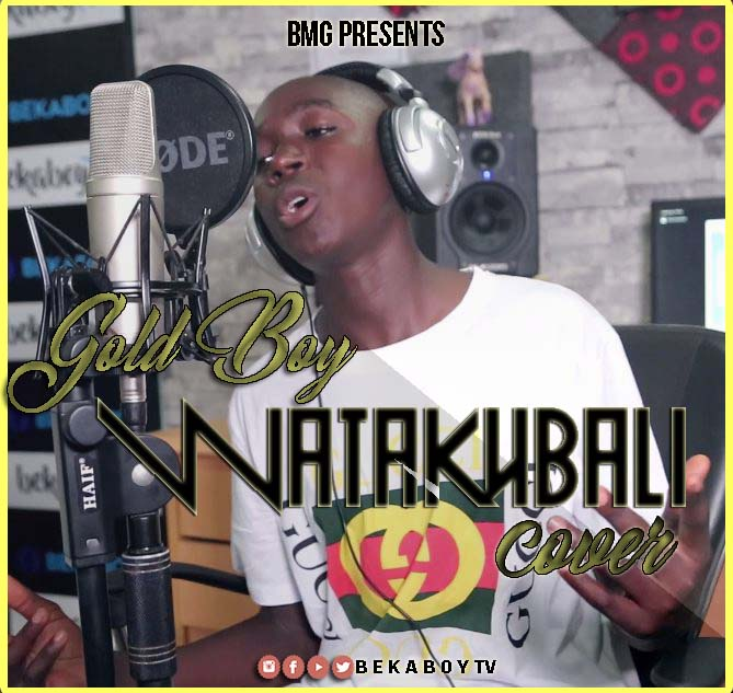 Photo of Audio | Mbosso – Watakubali Cover by Gold Boy | Mp3 Download
