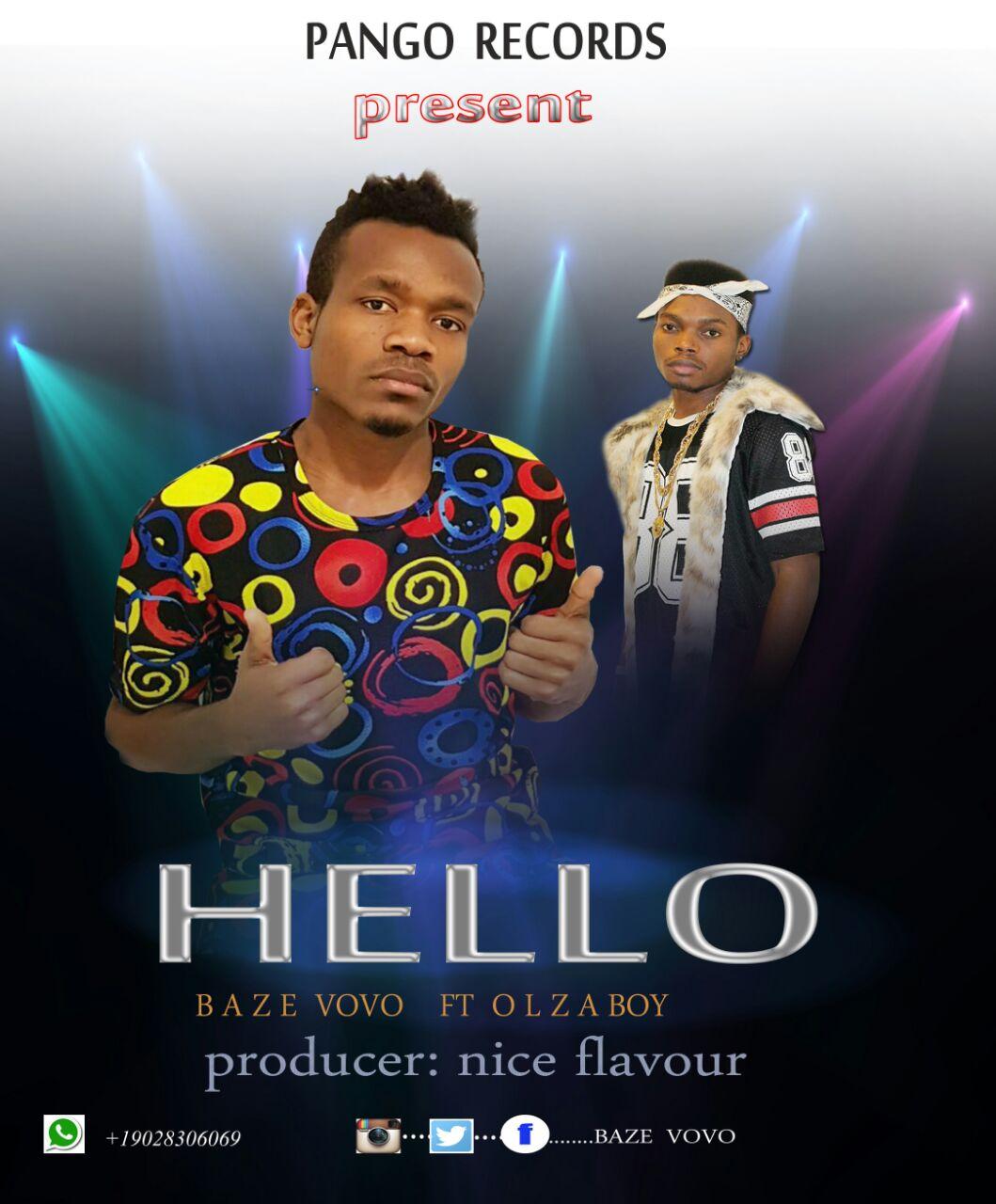 Photo of Audio | Baze Vovo ft Olza Boy – Hello | Mp3 Download