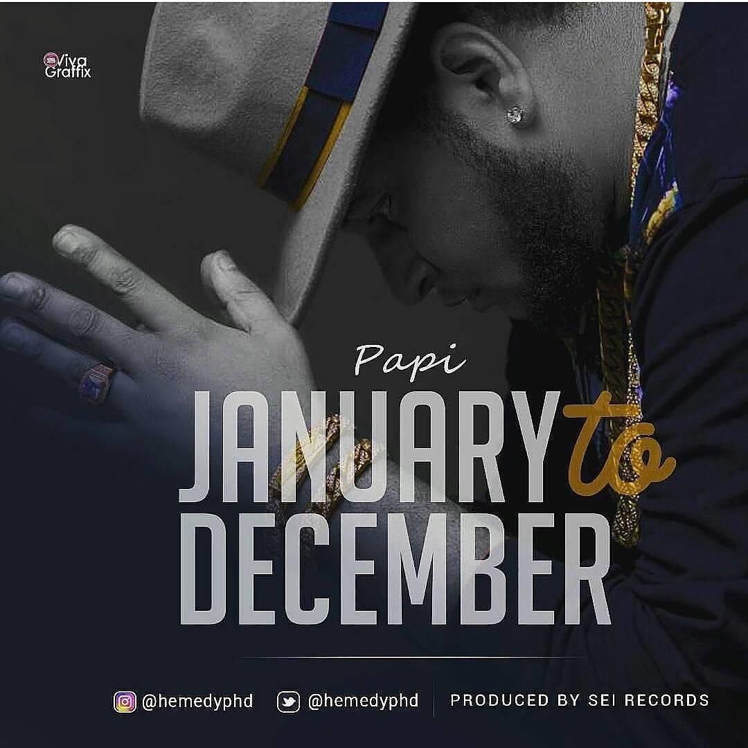 Photo of Audio |  Hemedy Phd – January To December | Mp3 Download