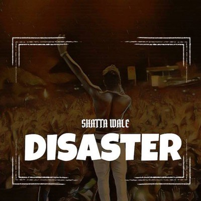 Photo of New Audio |  Shatta Wale – Disaster (Wizkid Diss)