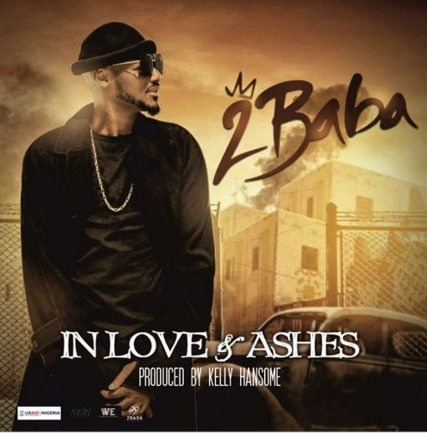 Photo of New VIDEO: 2Baba – In Love And Ashes