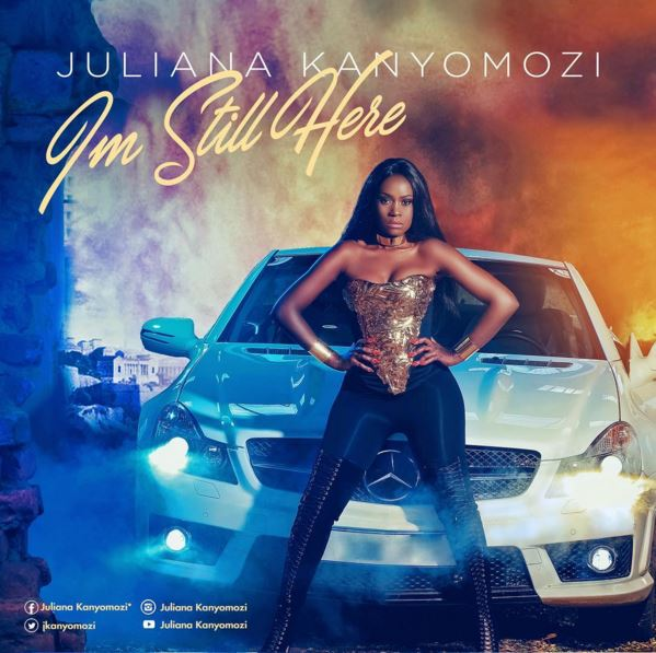 Photo of Audio | Juliana Kanyomozi – I'm Still Here | Mp3 Download