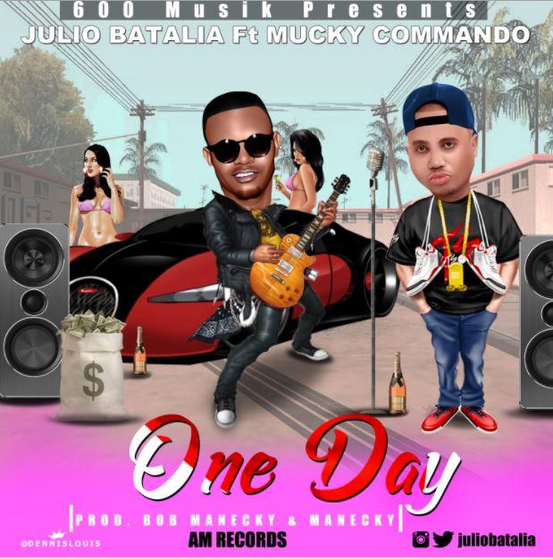 Photo of Audio | Julio Batalia ft Mucky Comando – One Day | Mp3 Download