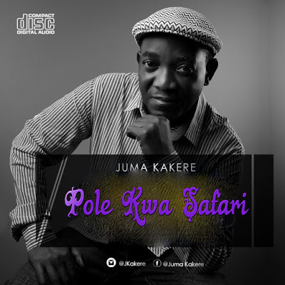 Photo of #ThrowBack Audio | Juma Kakere – Pole Kwa Safari | Mp3 Download