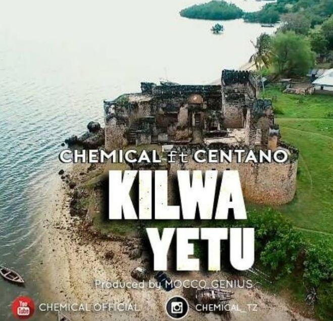 Photo of New AUDIO: Chemical X Centano – Kilwa Yetu | Download