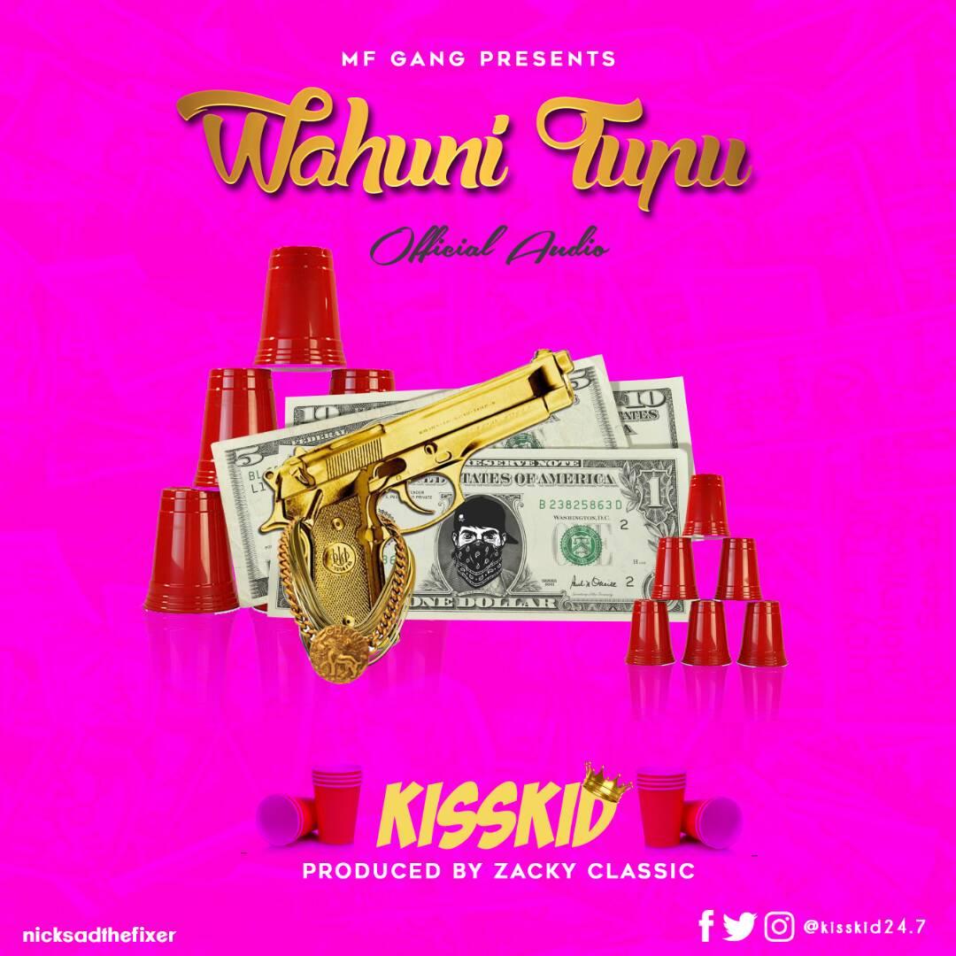Photo of Audio | KissKid – Wahuni Tupu | Mp3 Download