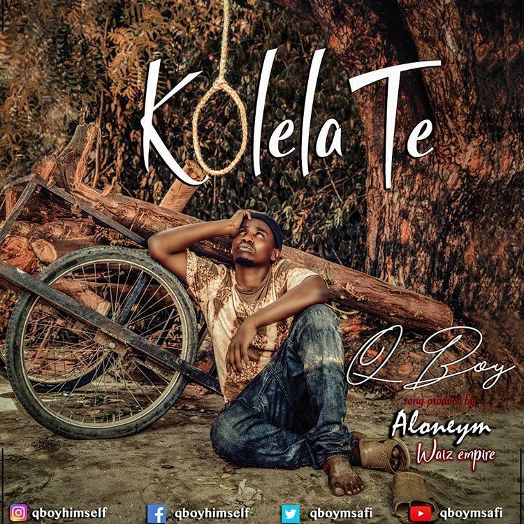 Photo of New AUDIO |  Q Boy Msafi – Kolelate | DOWNLOAD