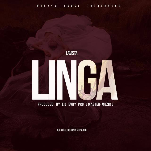 Photo of Audio | Lavista – Linga | Mp3 Download
