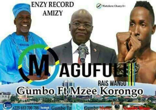 Photo of New VIDEO: Gumbo Ft Mzee Kolongo – Magufuli