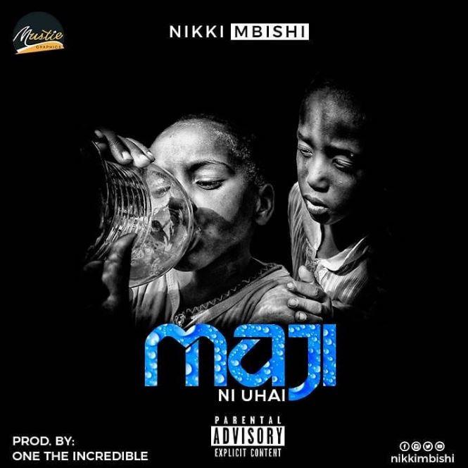 Photo of New AUDIO: Nikki Mbishi – Maji ni Uhai | Download