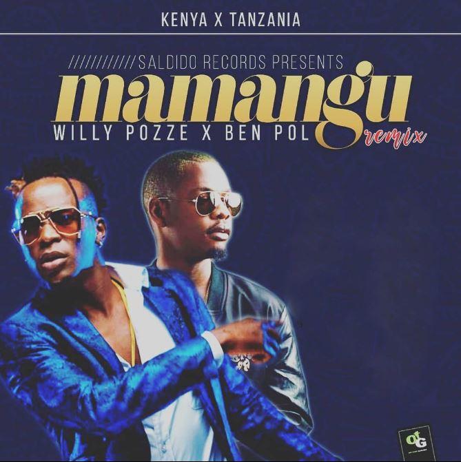 Photo of New AUDIO: Willy Paul ft Ben Pol – Mamangu Remix | Download
