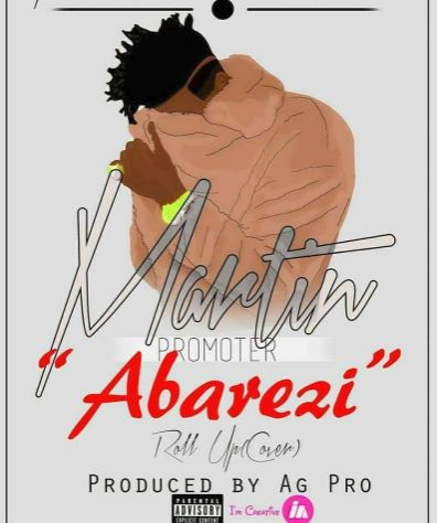 Photo of Audio | Martin Promoter – Abarezi | Mp3 Download