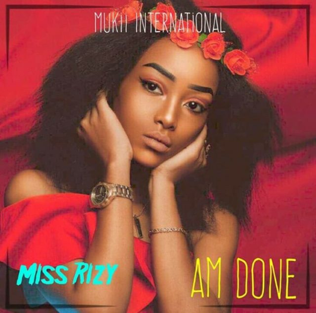 Photo of Audio | Miss Rizy – Am Done | Mp3 Download