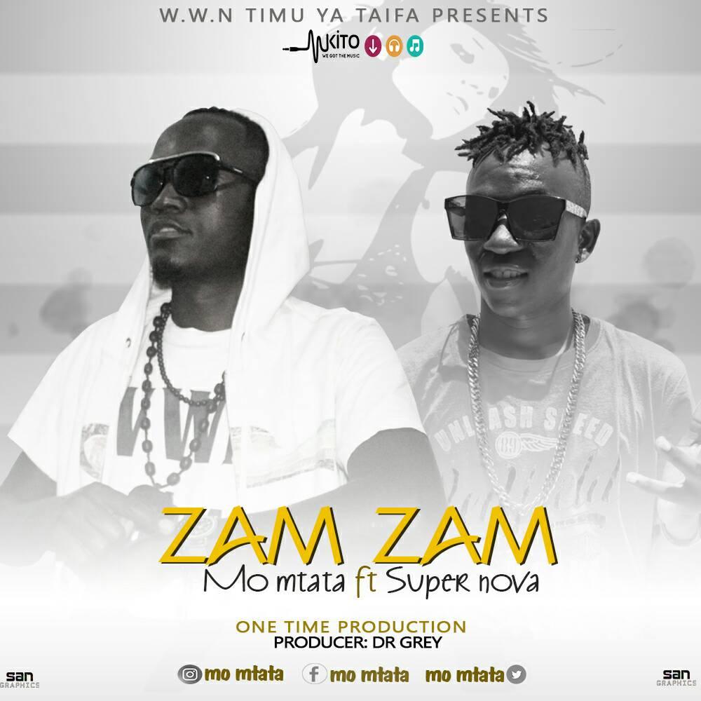 Photo of Audio | Mo Mtata ft Super Nova -Zam Zam | Mp3 Download