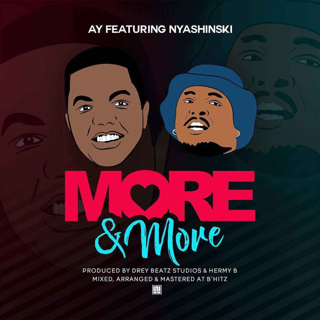 Photo of Audio | AY ft Nyashinski – More N More | Mp3 Download