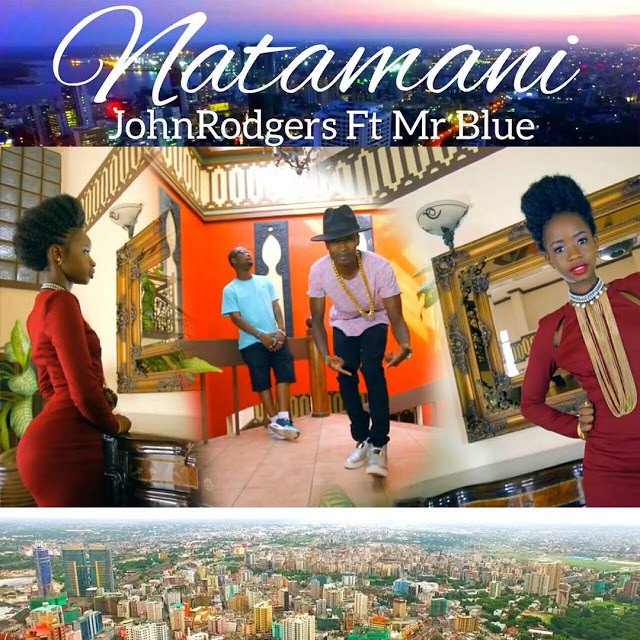Photo of JohnRodgers Ft. Mr Blue (Video) – Natamani | Mp4 Download