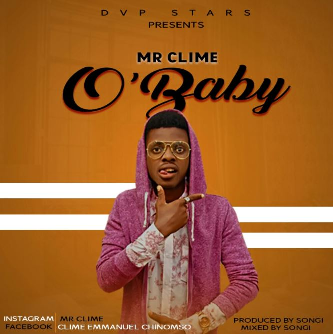 Photo of New AUDIO: Mr Clime – O'Baby | Download