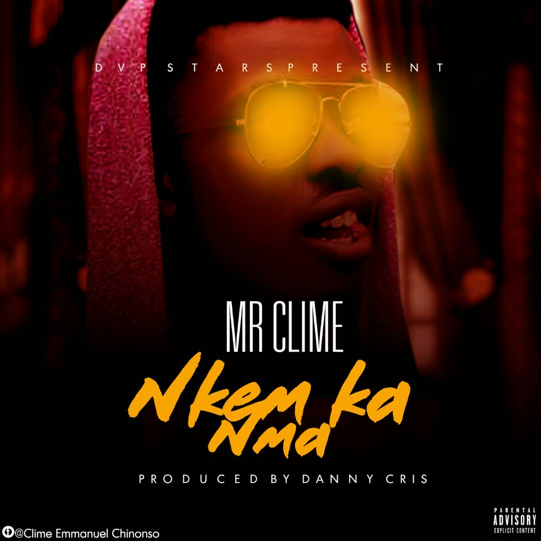 Photo of Audio | Mr clime – Nkem ka nma | Mp3 Download