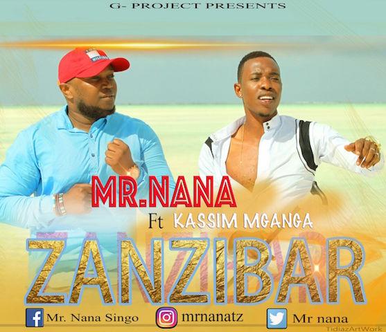 Photo of Audio | Mr. Nana Ft. Kassim Mganga – ZANZIBAR | Mp3 Download