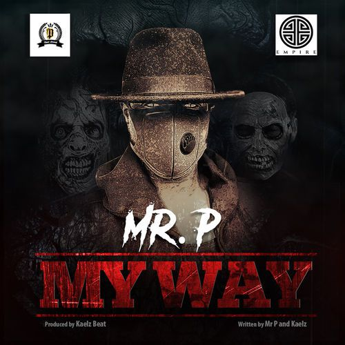 Photo of New Audio | Mr P – My Way