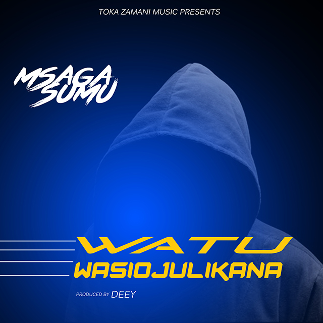 Photo of Audio | Msaga sumu – Watu wasiojulikana | Mp3 Download
