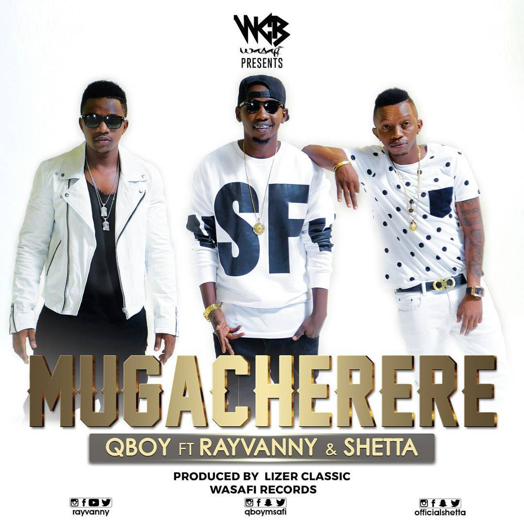 Photo of Audio | Q-boy ft Rayvanny & Shetta – MUGACHERERE | Mp3 Download