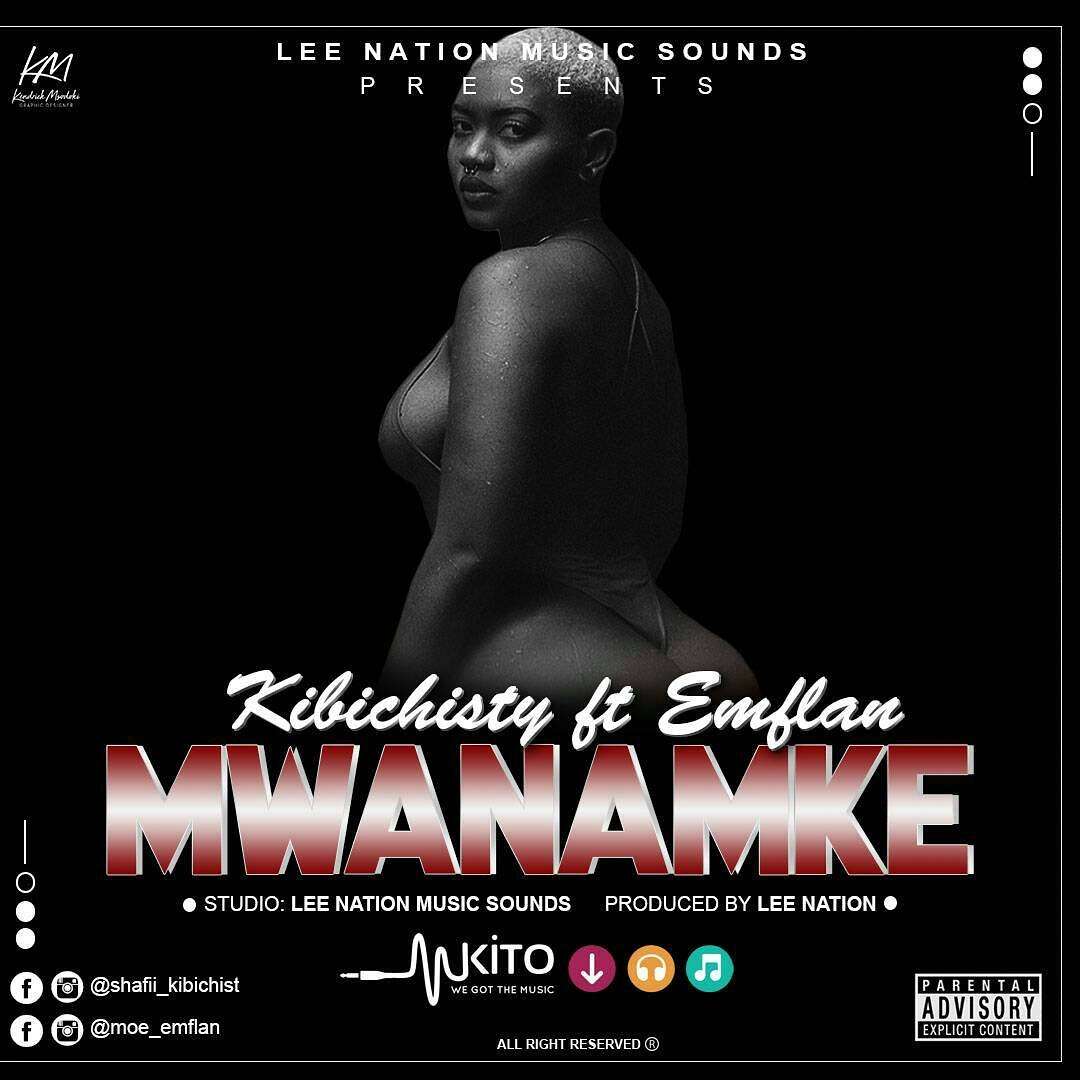 Photo of Audio | Kibichisty Ft Emflan – Mwanamke | Mp3 Download