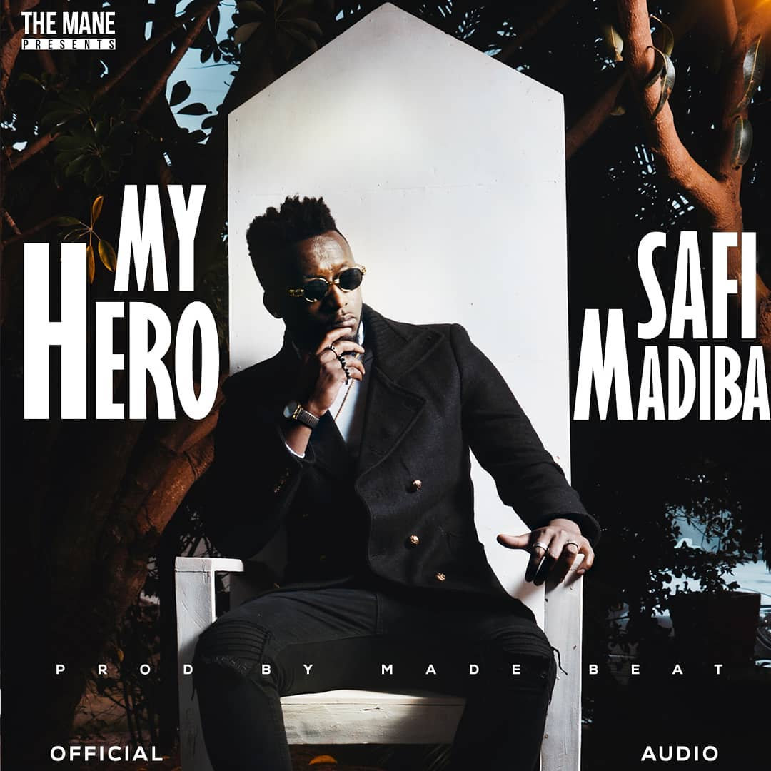 Photo of New AUDIO | Safi Madiba – My Hero | DOWNLOAD