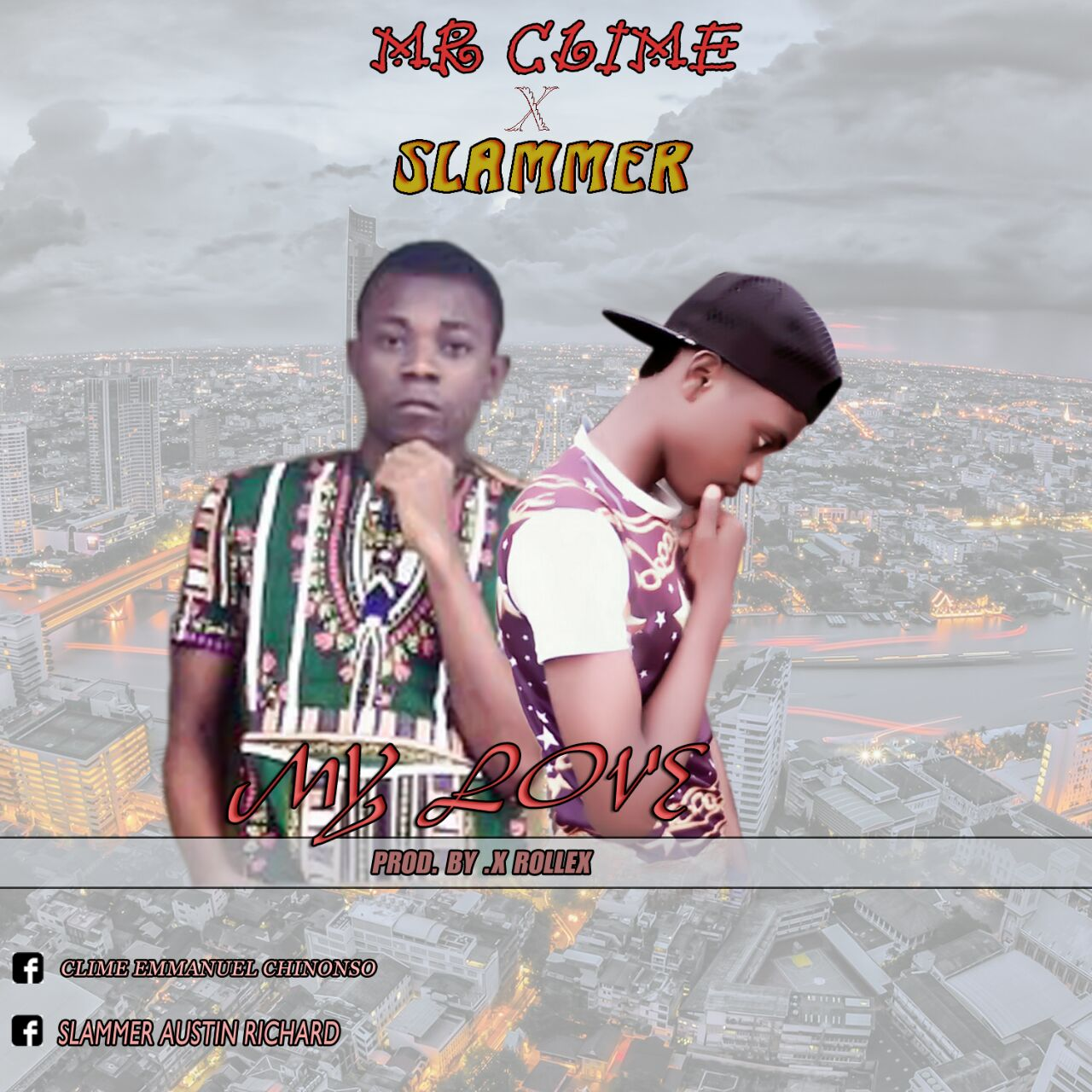 Photo of Audio | Mr Clime Ft. Slammer – My Love | Mp3 Download