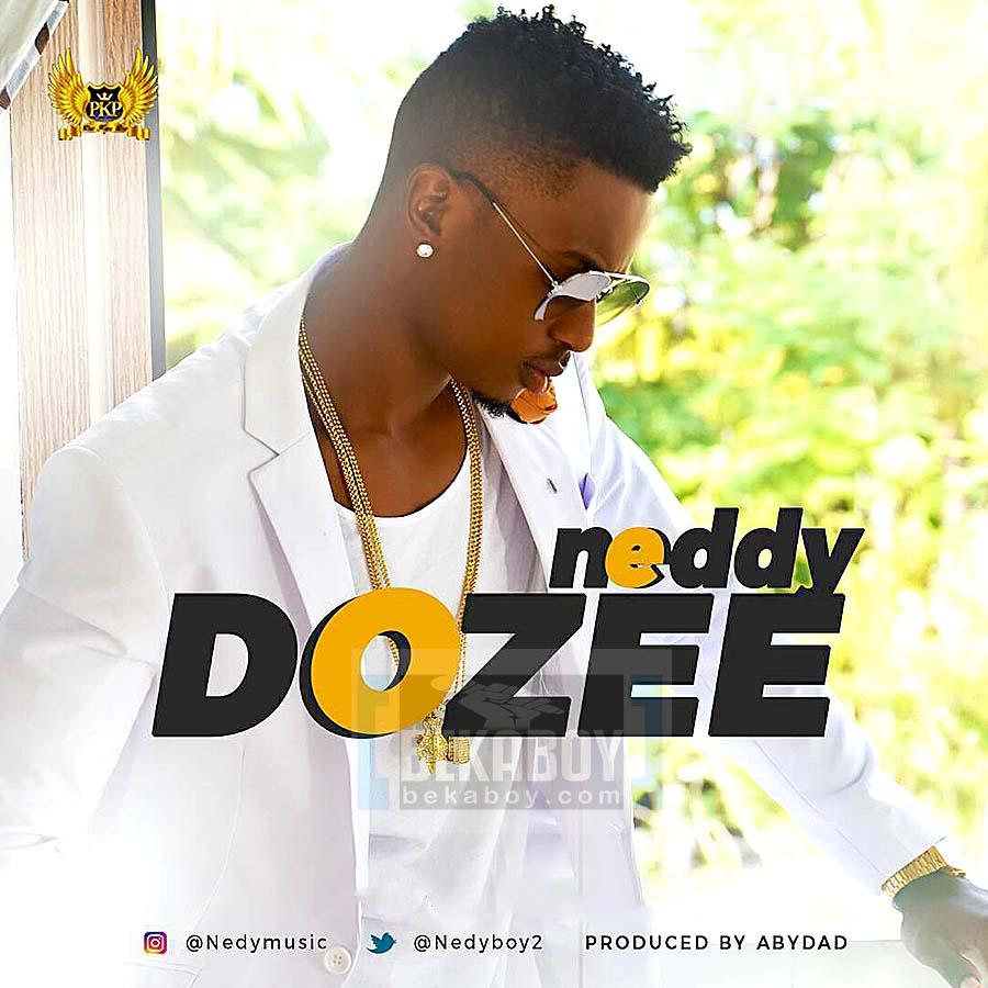 Photo of Audio | Nedy Music – Dozee | Mp3 Download