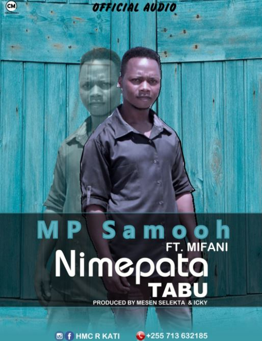 Photo of New AUDIO: MP Samooh Ft. Mifani – Nimepata Tabu