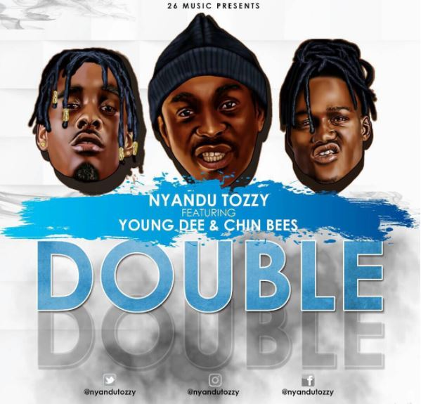 Photo of Audio | Nyandu Tozzy ft. Young Dee , Chin Bees – Double Double | Mp3 Download