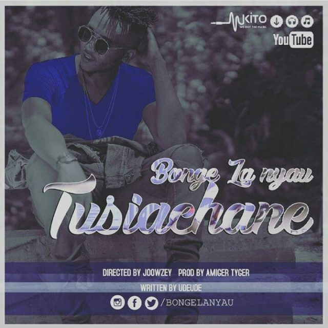 Photo of Audio | Bonge La Nyau – Tusiachane | Mp3 Download
