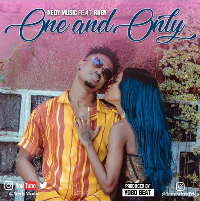 Photo of New AUDIO: Nedy Music Ft Ruby – One and Only | Download
