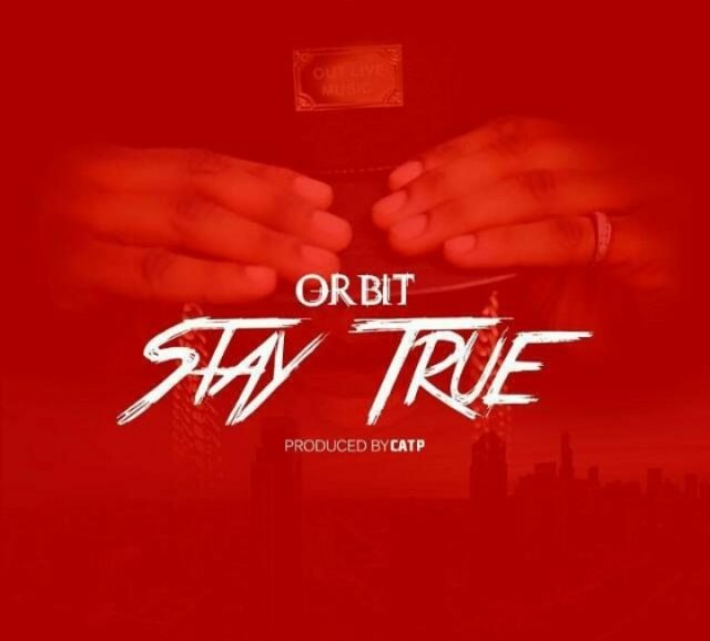 Photo of Audio | Orbit – Stay True | Mp3 Download