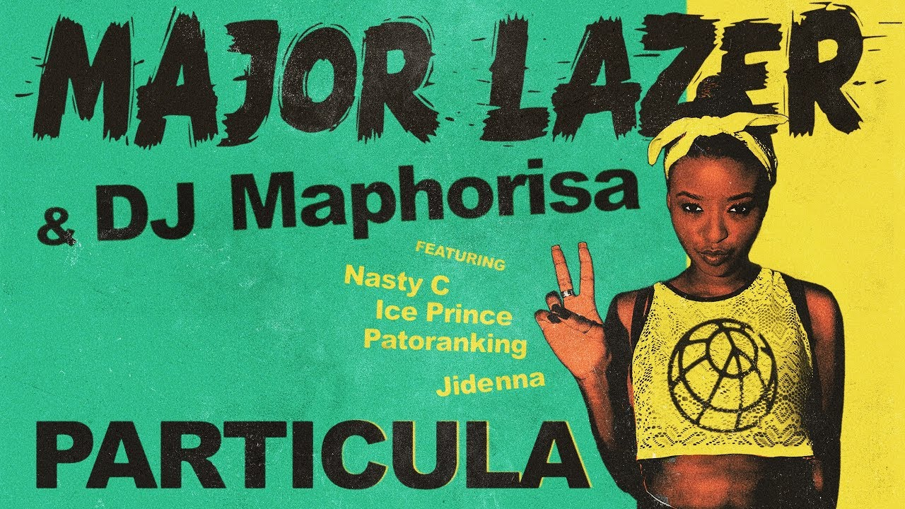 Photo of New VIDEO | Major Lazer & DJ Maphorisa  ft. Nasty C, Ice Prince, Patoranking & Jidenna – Particula