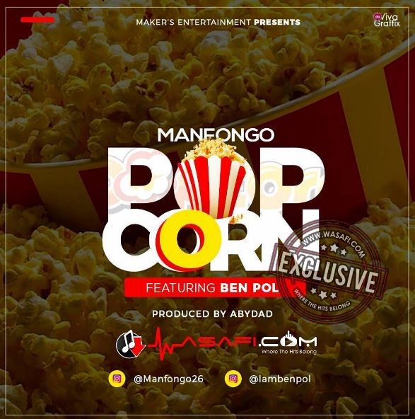 Photo of Audio | Man Fongo Ft Ben Pol – Popcorn | Mp3 Download