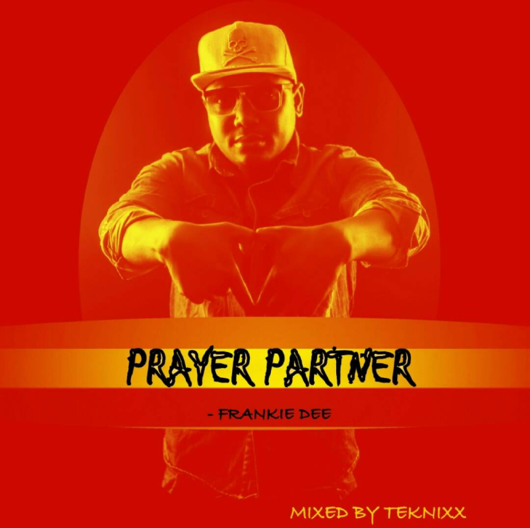 Photo of Audio | Frankie Dee – Prayer Partner | Mp3 Download