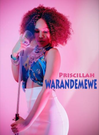 Photo of Audio |  Princess Priscillah – Warandemewe | Mp3 Download