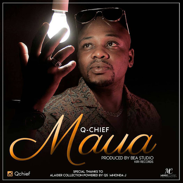 Photo of Audio | Q Chief – Maua | Mp3 Download