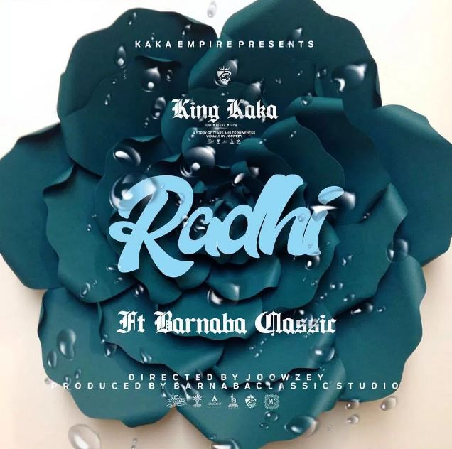 Photo of New AUDIO: King Kaka Ft Barnaba – Radhi | Download
