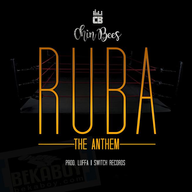 Photo of Audio | Chinbees – RUBA | Mp3 Download