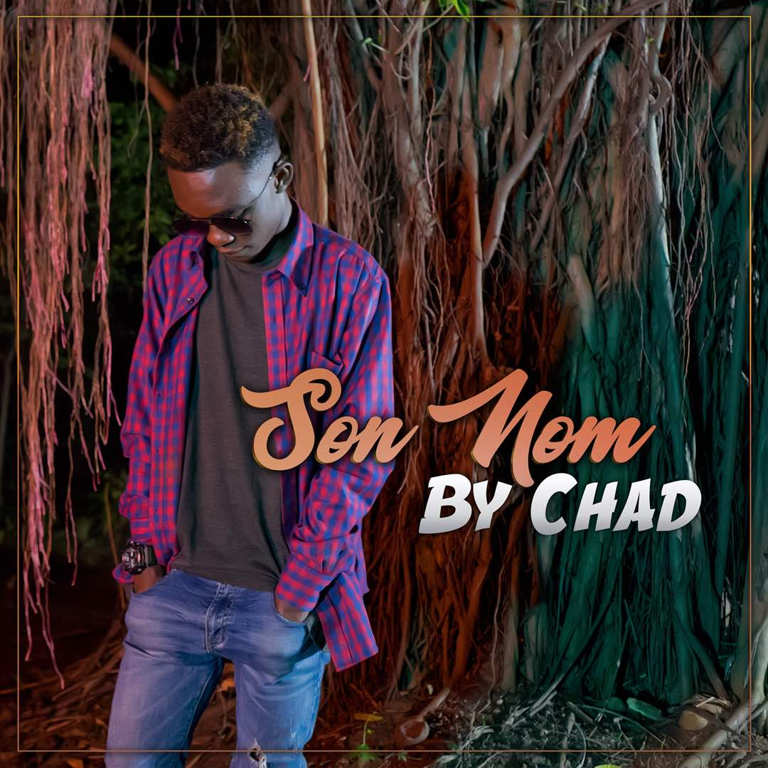 Photo of New VIDEO: Chad – Son nom