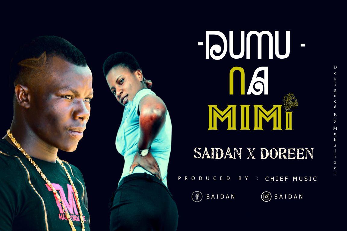 Photo of Audio   Saidan X Doreen – Dumu na Mimi   Mp3 Download